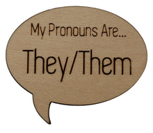Load image into Gallery viewer, Pronoun Pins: They/Them Speech Bubble