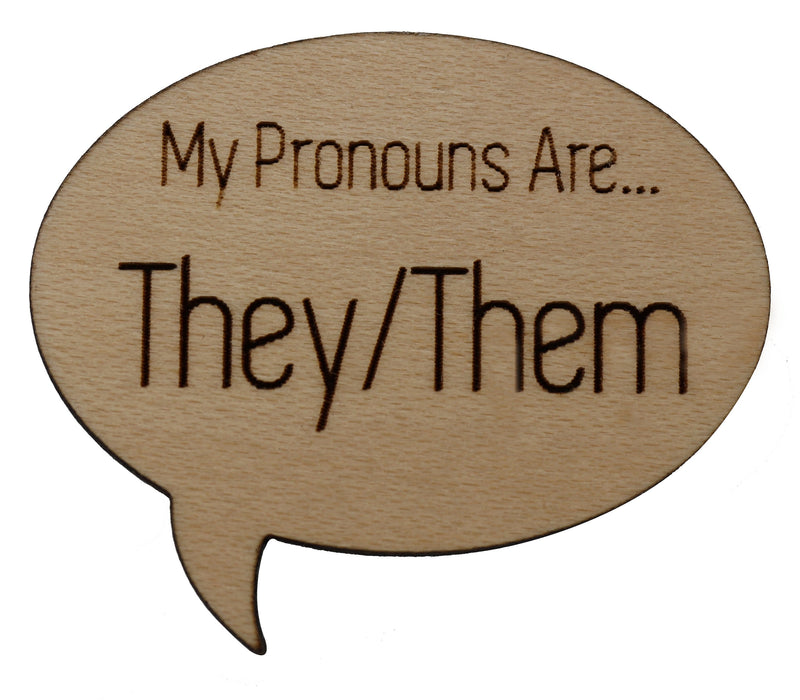 Pronoun Pins: They/Them Speech Bubble