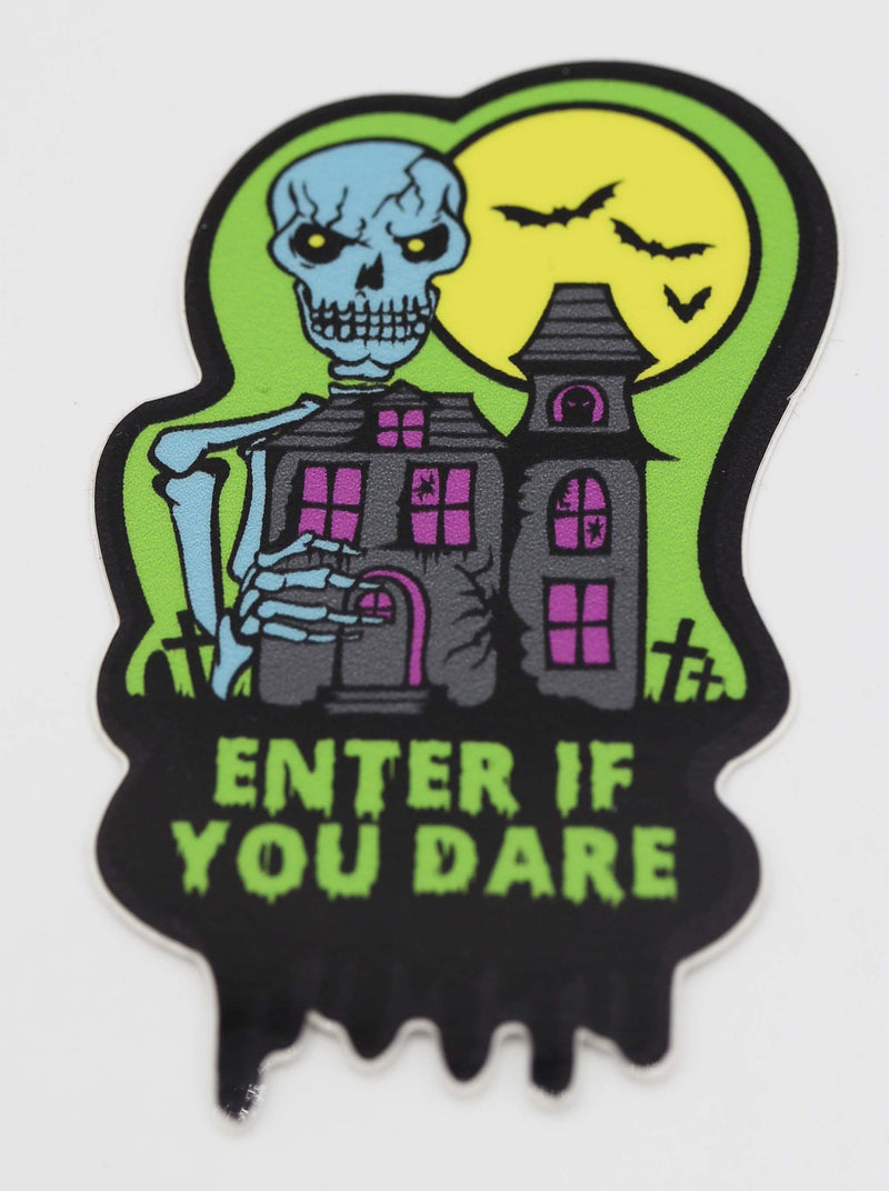 Spooky Sticker: Enter If You Dare - Green