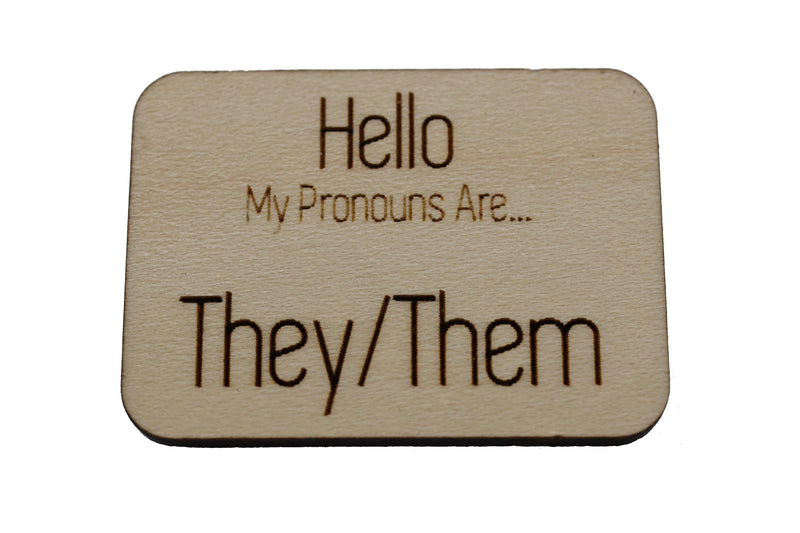 Pronoun Pins: They/Them Hello Pin