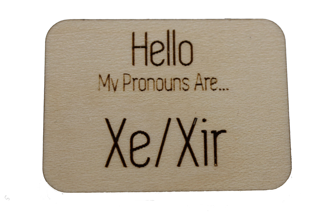 Pronoun Pins: Xe/Xir Hello Pins