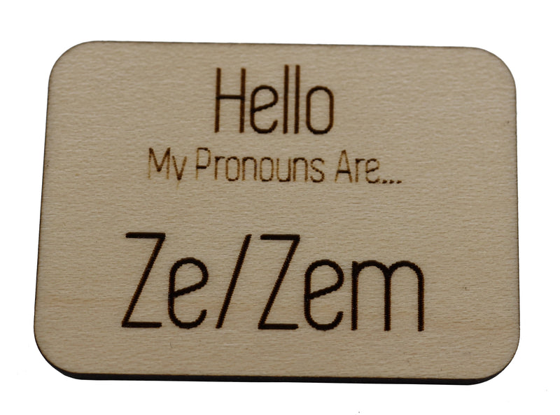 Pronoun Pins: Ze/Zem Hello Pins