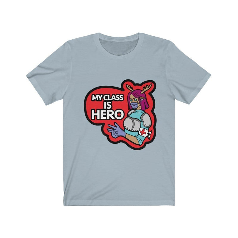 My Class is Hero Tee Shirt