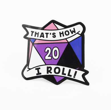 Thats How I Roll Sticker: Gender-fluid Pride
