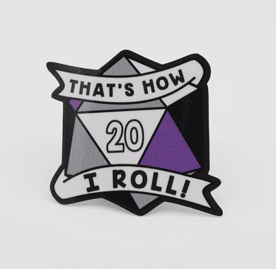 Thats How I Roll Sticker: Asexual Pride