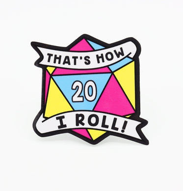 Thats How I Roll Sticker: Pansexual Pride