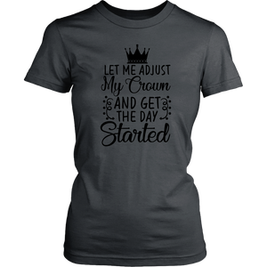 Let Me Adjust My Crown Woman's T-Shirt Cotton Funny Quotes - sea-gull