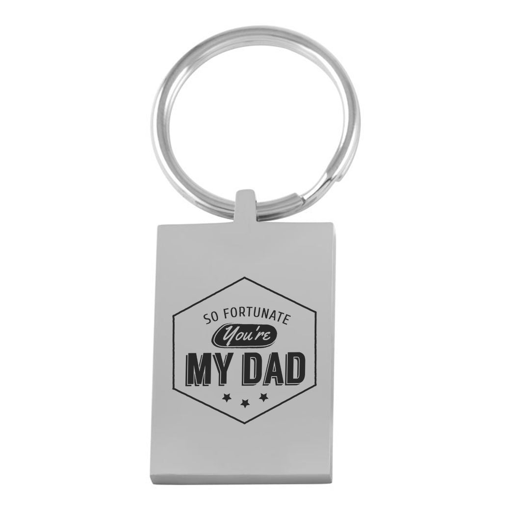 So Fortunate You're My Dad Father's day Engraved Keychain Gift - sea-gull