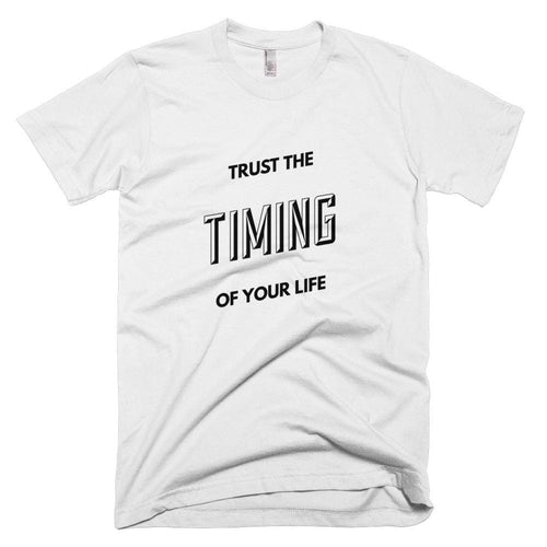 Trust The Timing Of Your Life Unisex smart t shirt quotes - ${shop-name
