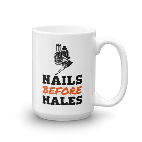 Nails Before Males Coffee Tea 15 Oz. Mug - sea-gull