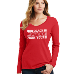 Women's Our Coach is Hotter Than Yours V-Neck Tee-LS-Red
