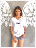 Unisex T Shirt With The Word No On The Front