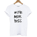 "T-Shirt ""Wife, Mom, Boss"""