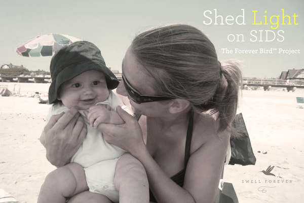 Shed Light on SIDS: Our Forever Bird™ Project