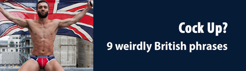 Cock-up? 9 weirdly British phrases and their meaning.