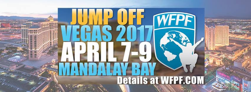 "WFPF PRO-AM ""JUMP OFF"" CHAMPIONSHIP- MANDALAY BAY- LAS VEGAS- APRIL 7-9, 2017"