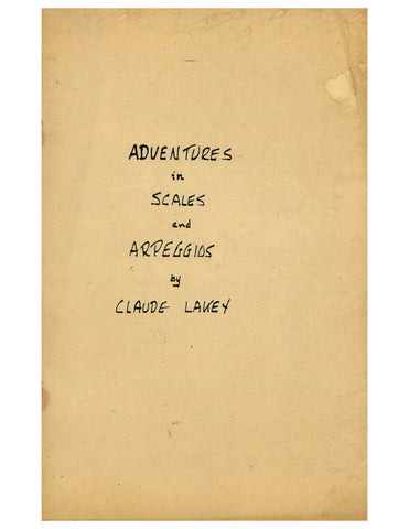 Adventures in Scales and Arpeggios by Claude Lakey