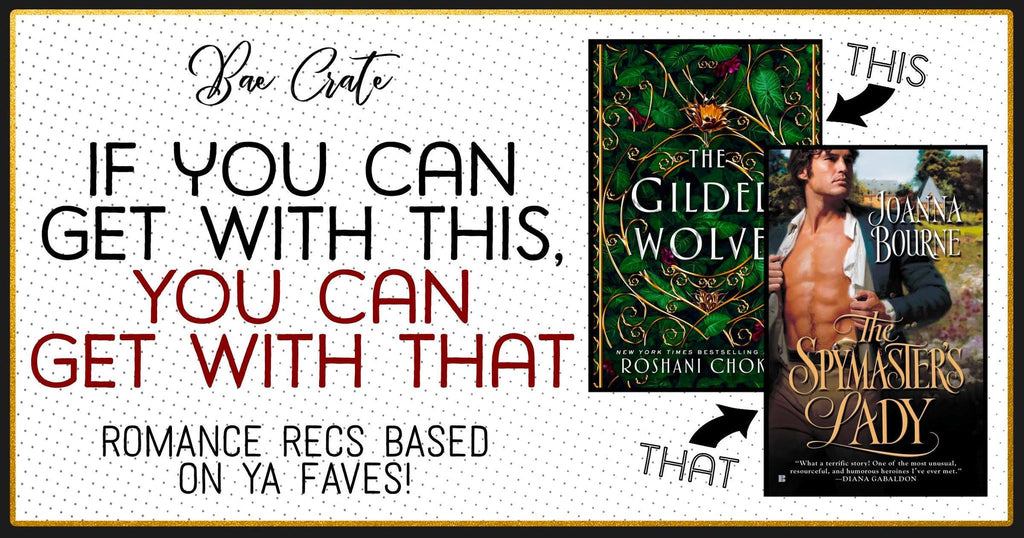 If You Can Get With This, You Can Get With That: Romance Book Recs based on YA Faves