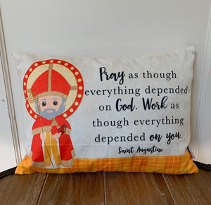 Saint Augustine pillow. Baptism Gift. Pray as though everything depended on God. Saint Augustine gift. Catholic Gift. First Communion.