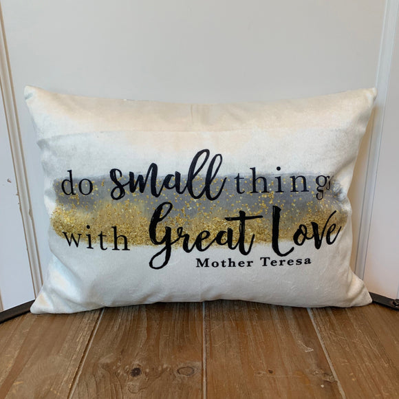 Mother Teresa pillow. Do Small Things with Great Love pillow. Christian pillow. Catholic Gift. Mother Teresa. Saint pillow. Baptism Gift.