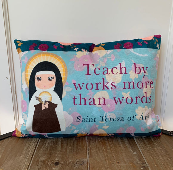 Saint Teresa of Avila prayer pillow. Saint Teresa of Ávila pillow. Catholic Baptism Gift. Teach by works more than words. First Communion