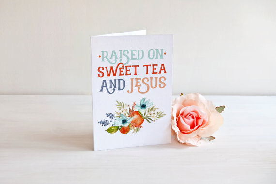 Sweet tea and Jesus note cards with gray envelopes. Raised on sweet tea and Jesus cards. Southern Notecard. Hostess Notecards. Gift Giving.