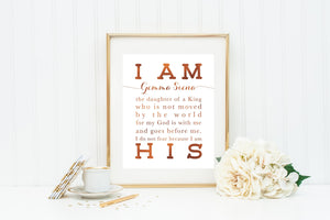 Customized I AM HIS print. 8x10 I am the Daughter of King 8 x 10 Print. Baptism Gift. First Communion Gift. Christian Wall Art. Gold Press.