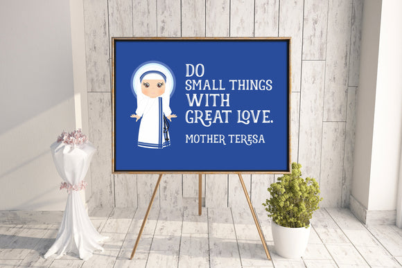 Mother Teresa of Calcutta poster print. Do small things Wall Art Poster. Nursery Art. Kids Room Print. Prayer Print Poster. Catholic Poster.