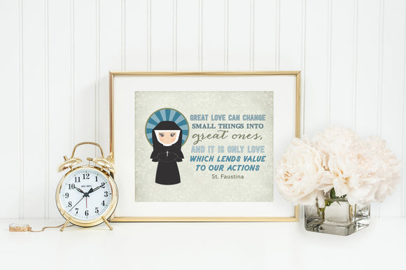 St. Faustina poster print. Saint Faustina Wall Art Poster. First Communion. Great love can change small things Poster. Catholic Gift. Baptism