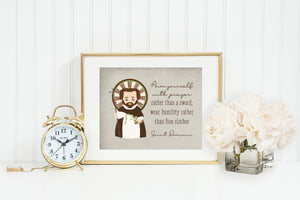 St. Dominic poster print. Saint Dominic Wall Art Poster. First Communion. Arm yourself with prayer Poster. Catholic Gift. Baptism Gift.