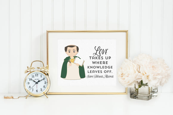 St Thomas Aquinas poster print. Saint Thomas Wall Art Poster. First Communion. Love takes up where knowledge leaves. Catholic Gift. Baptism.
