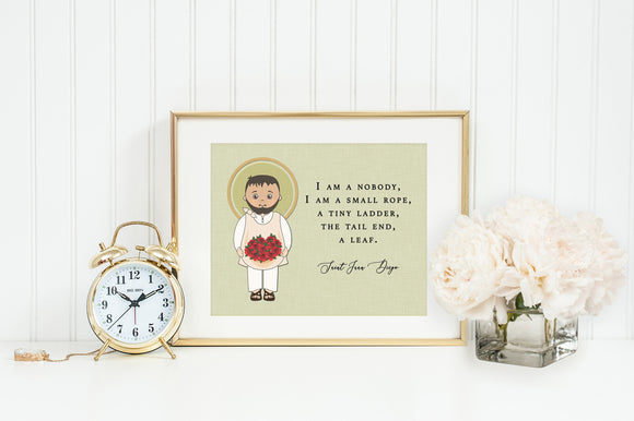 St Juan Diego poster print. Saint Juan Diego Wall Art Poster. First Communion. I am a nobody, I am a small rope. Catholic Gift. Baptism.