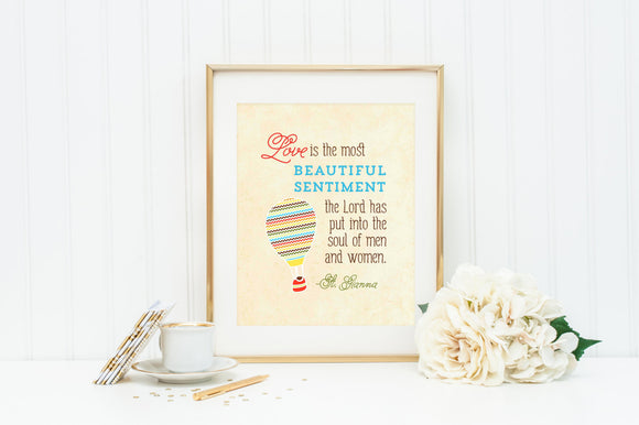 St. Gianna Wall Art. Nursery wall art. Love is the most Beautiful Sentiment wall decor. Kids Room Decor. Chevron Hot Air Balloon.
