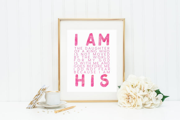 I AM HIS print. I am the Daughter of King 8 x 10 Print. Religious Wall Art. Wall Decor. Christian Wall Art. Baptism First Communion Gift.