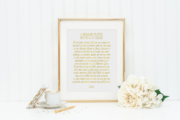St. Therese of Lisieux Morning Prayer Print. Christian Wall Art Print. Metallic Prayer. A morning prayer written by St. Therese.