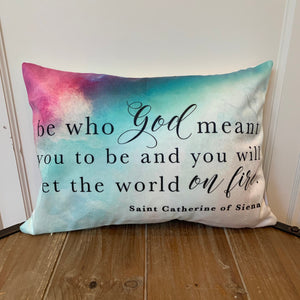 St. Catherine of Siena pillow. Be who God Meant you to be pillow. Christian Catholic Gift. Saint Catherine pillow. Baptism Gift.