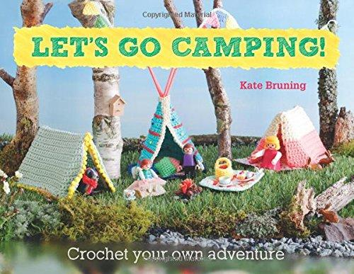 Let's Go Camping! - Maggie's Crochet
