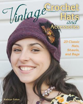 Vintage Hats and Accessories - Maggie's Crochet