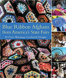 Blue Ribbon Afghans from America's State Fairs - Maggie's Crochet