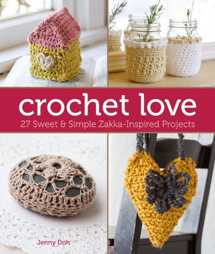 Crochet Love Pattern Book - Maggie's Crochet