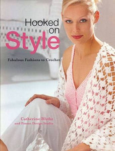 Hooked On Style Crochet Book - Maggie's Crochet