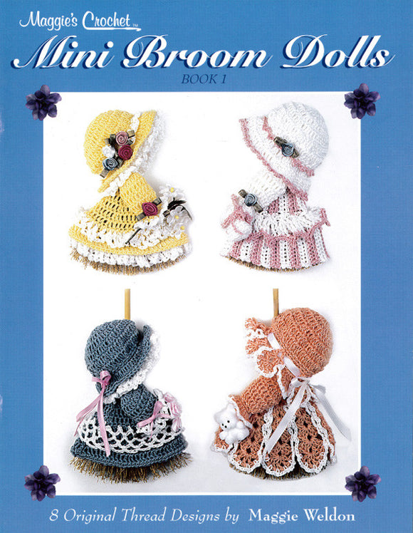 Mini Broom Dolls 1 Crochet Pattern Leaflet - Maggie's Crochet
