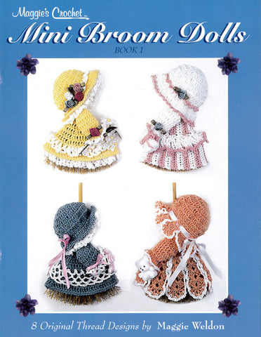 Mini Broom Dolls 1 Crochet Pattern Leaflet