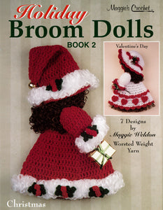 Holiday Broom Dolls 2 Crochet Pattern PDF ONLY - Maggie's Crochet