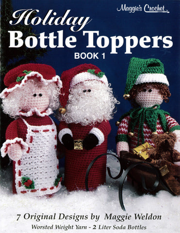 Holiday Bottle Toppers 1 Pattern Leaflet