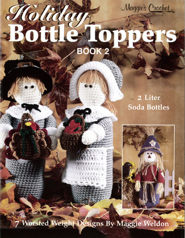 Holiday Bottle Toppers 2 Crochet Pattern Leaflet