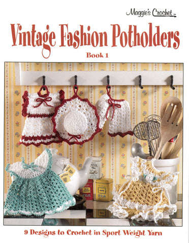 Vintage Fashion Potholders Crochet Pattern Leaflet