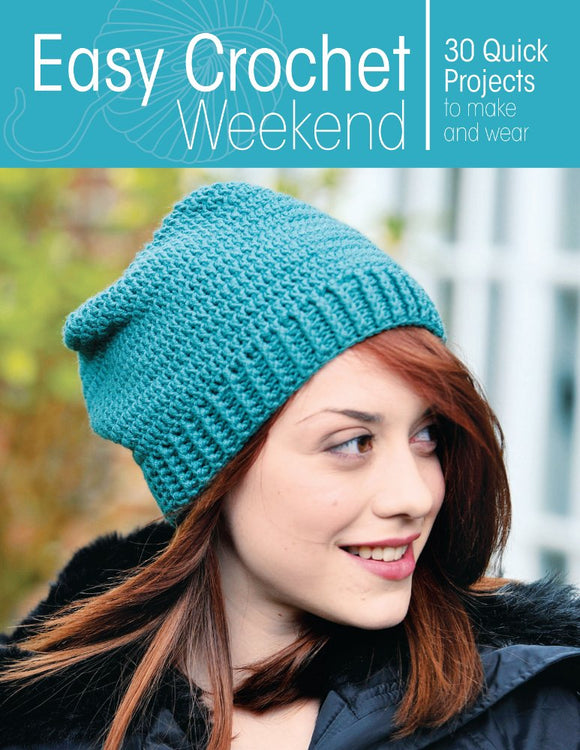 Easy Crochet Weekend - Maggie's Crochet