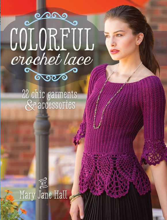 Colorful Crochet Lace Pattern Book - Maggie's Crochet