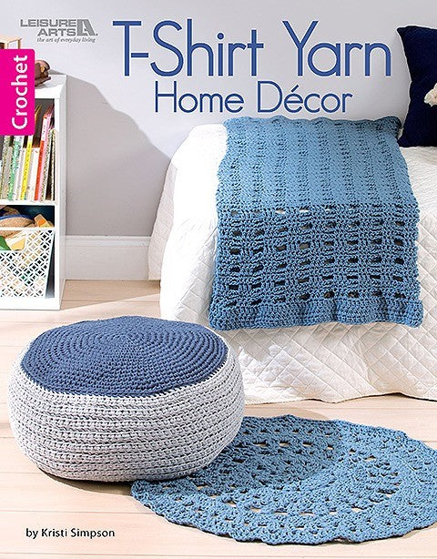 T Shirt Yarn Home Decor: Crochet Pattern Leaflet - Maggie's Crochet